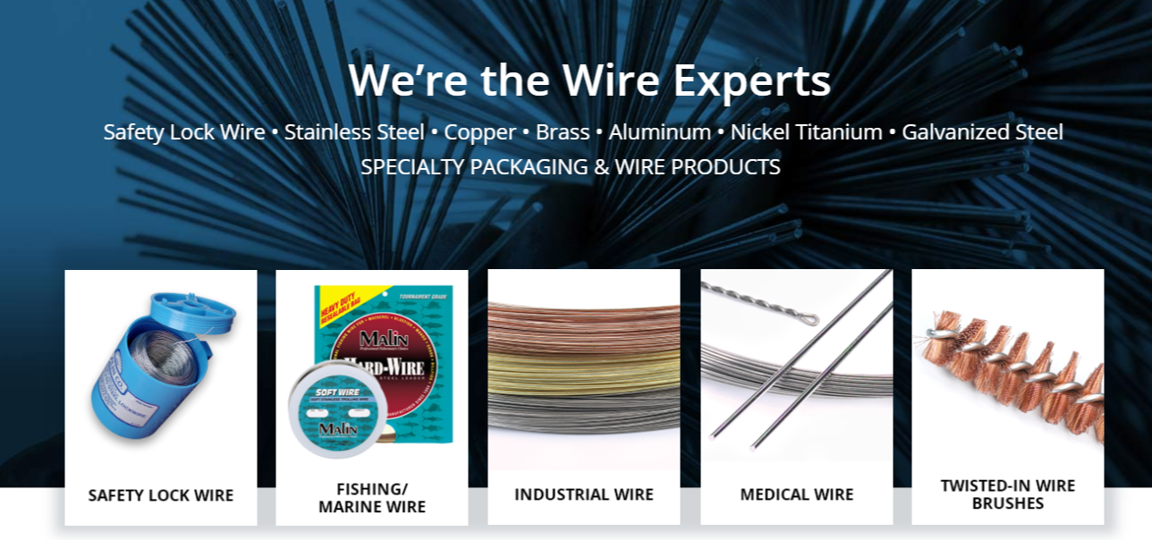 The wire experts in safety wire, fishing wire, and more.