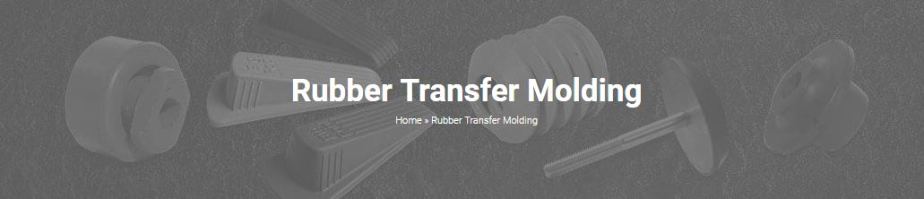 Rubber Transfer Molding